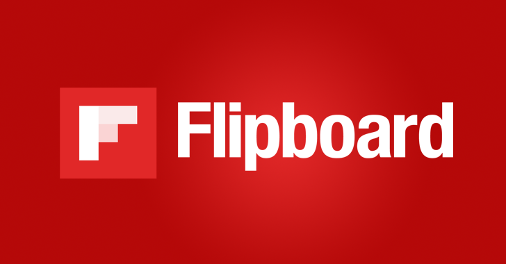 Flipboard Database Hacked — Users' Account Information Exposed