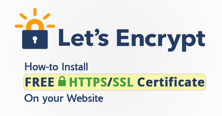 How to Install Let's Encrypt Free SSL Certificate On Your Website