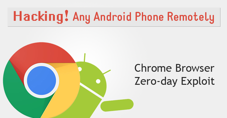 Chrome Zero-day Exploit leaves MILLIONS of Android devices vulnerable to Remote Hacking