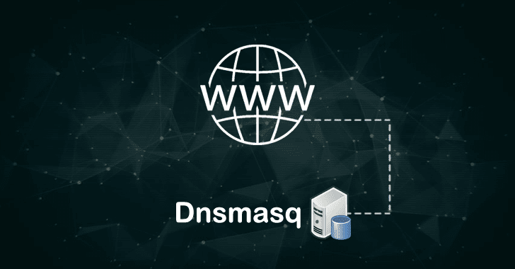 Google Finds 7 Security Flaws in Widely Used Dnsmasq Network Software