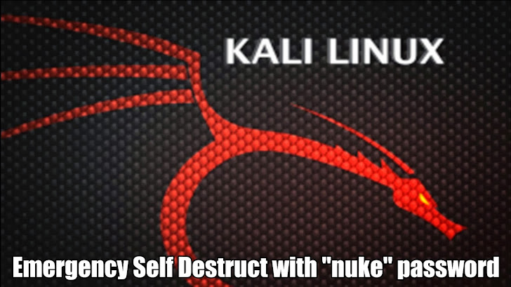 Kali Linux introducing Emergency Self Destruct feature to Full Disk Encryption