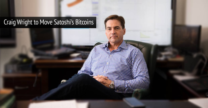 Craig Wright Will Move Satoshi Nakamoto's Bitcoin to Prove His Claim