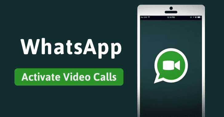 WhatsApp Video Calling for Android Launched