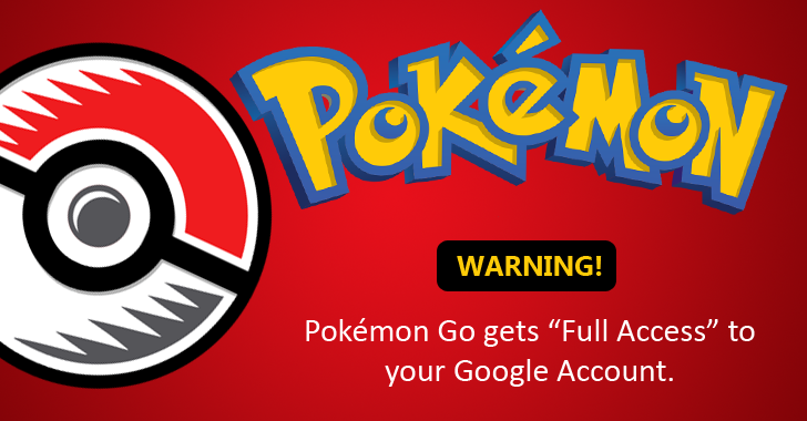 Uh-Oh! Pokémon GO grants itself 'Full Access' to your Google Account — Fix It NOW