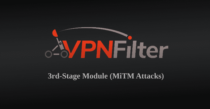 Destructive and MiTM Capabilities of VPNFilter Malware Revealed