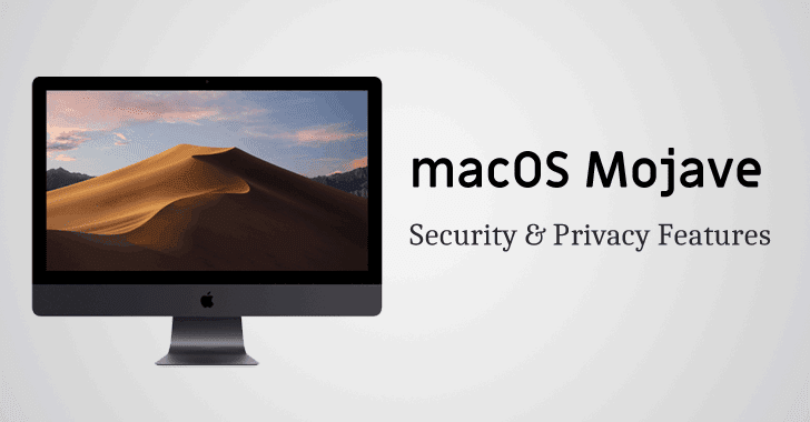 All New Privacy and Security Features Coming in macOS 10.14 Mojave