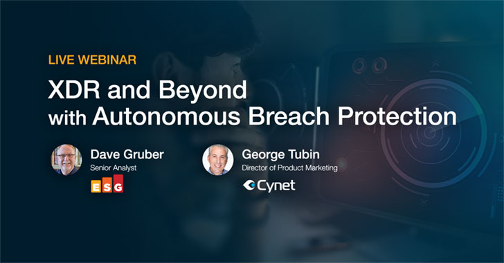 (Live) Webinar – XDR and Beyond with Autonomous Breach Protection