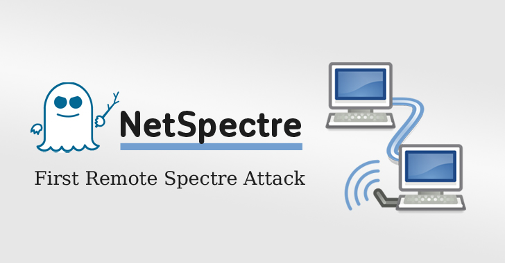 NetSpectre — New Remote Spectre Attack Steals Data Over the Network