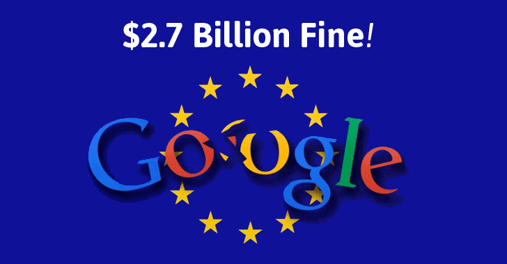 Google Gets Record-Breaking $2.7 Billion Fine for Manipulating Search Results