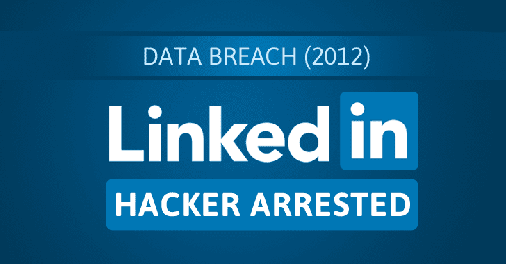 Breaking — Russian Hacker Responsible for LinkedIn Data Breach Arrested by FBI