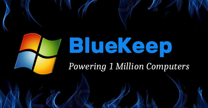 "Nearly 1 Million Computers Still Vulnerable to ""Wormable"" BlueKeep RDP Flaw"