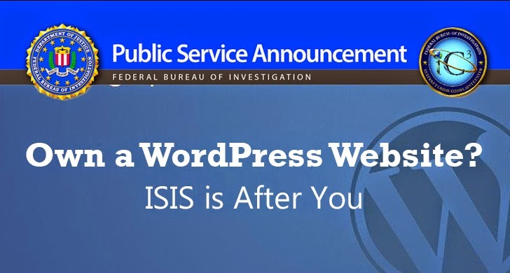 Own a WordPress Website? ISIS is After You — FBI warns
