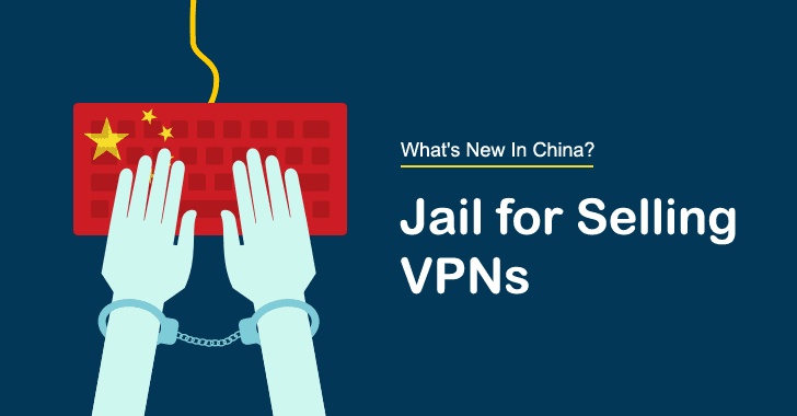 Chinese Man Jailed For Selling VPNs that Bypass Great Firewall