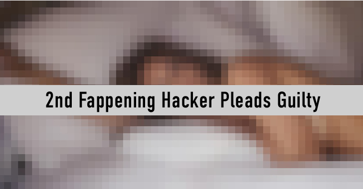 Second 'Fappening' Hacker Pleads Guilty; Facing up to 5 years in Prison