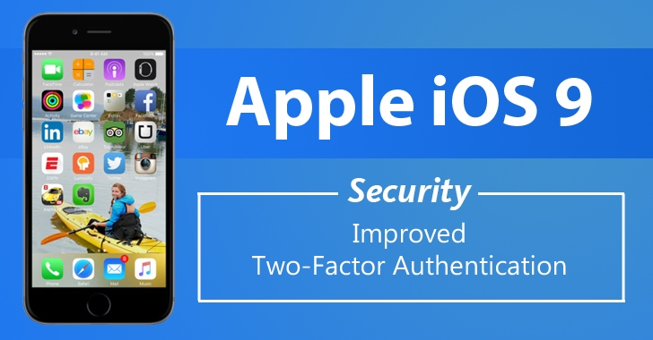 Apple Boosts iOS 9 Security with improved Two-Factor Authentication