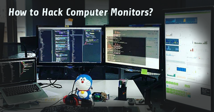 How Your Computer Monitor Could Be Hacked To Spy On You