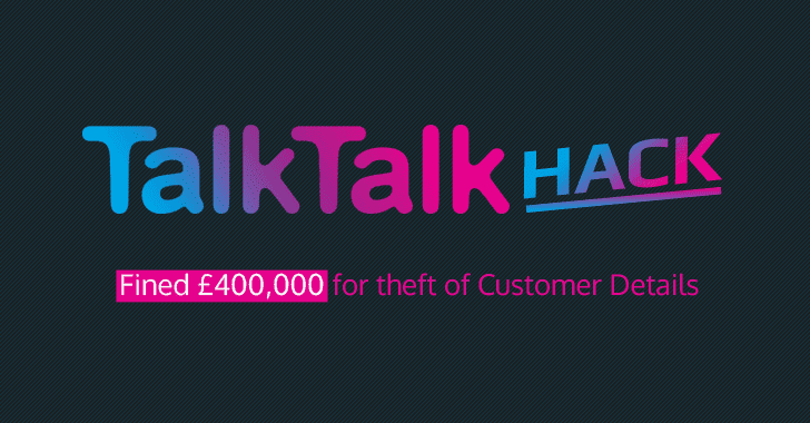 TalkTalk Telecom Ordered to Pay Record £400,000 Fine Over 2015 Data Breach