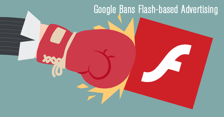 Bye bye, Flash! Google to Ban Flash-based Advertising