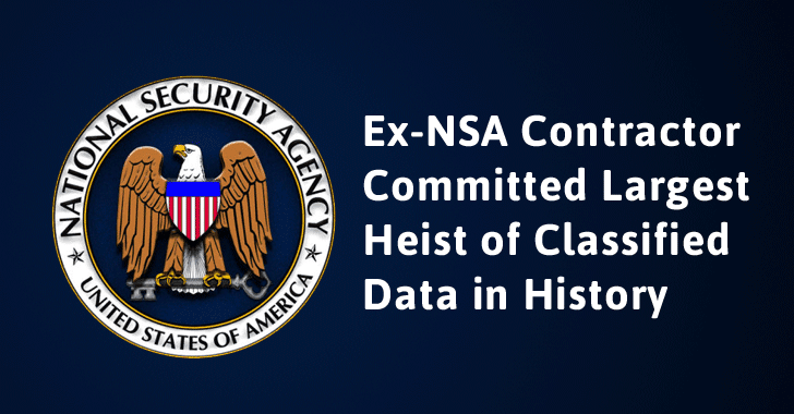 Ex-NSA Contractor Stole 50 TB of Classified Data; Includes Top-Secret Hacking Tools
