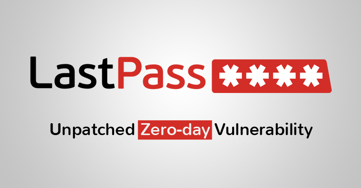 LastPass Bug Lets Hackers Steal All Your Passwords