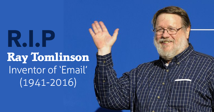 RIP Ray Tomlinson, The Creator of Email, Dies at 74