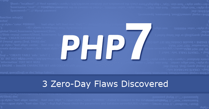 3 Critical Zero-Day Flaws Found in PHP 7 — One Remains Unpatched!