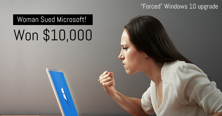 Woman wins $10,000 after suing Microsoft over 'Forced' Windows 10 Upgrade