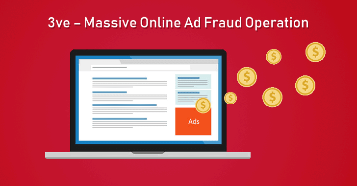 FBI Shuts Down Multimillion Dollar – 3ve – Ad Fraud Operation