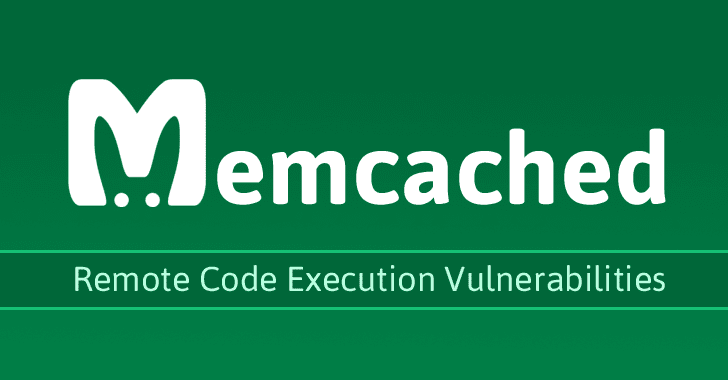 Multiple Critical Remotely Exploitable Flaws Discovered in Memcached Caching System