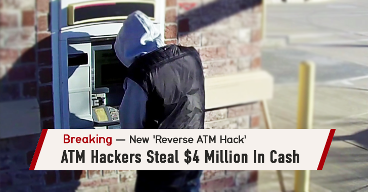 Russian ATM Hackers Steal $4 Million in Cash with 'Reverse ATM Hack' Technique