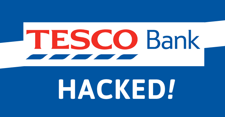 Tesco Bank Hacked — Cyber Fraudsters Stole Money From 20,000 Accounts