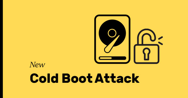 New Cold Boot Attack Unlocks Disk Encryption On Nearly All Modern PCs