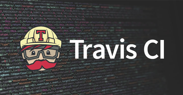 Travis CI Flaw Exposes Secrets of Thousands of Open Source Projects