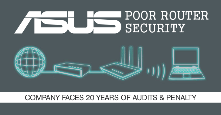 Asus Faces 20 years of Audits Over Poor Wi-Fi Router Security