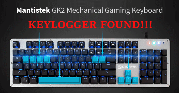 Built-in Keylogger Found in MantisTek GK2 Keyboards—Sends Data to China