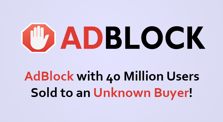 AdBlock Extension has been Sold to an 'Unknown Buyer'