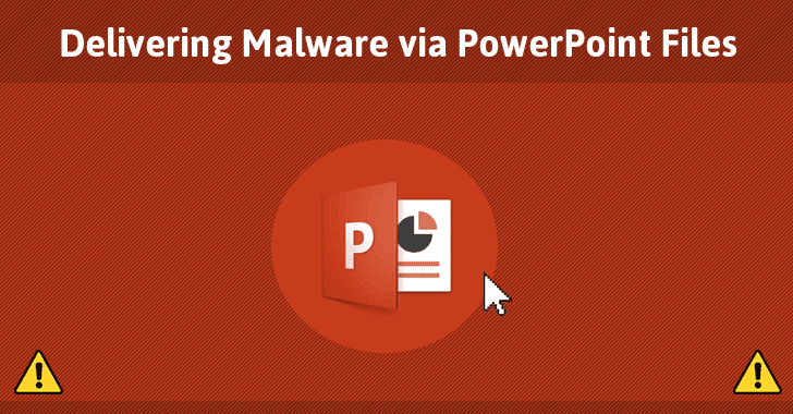 Beware! This Microsoft PowerPoint Hack Installs Malware Without Requiring Macros