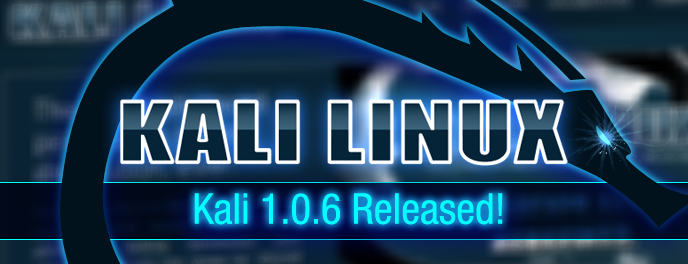 KALI Linux 1.0.6 released; officially added Emergency Self Destruct feature