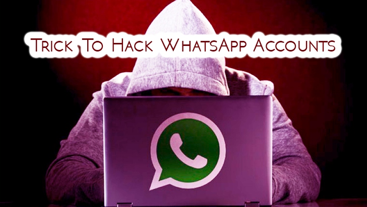 Hijacking WhatsApp Account in Seconds Using This Simple Trick