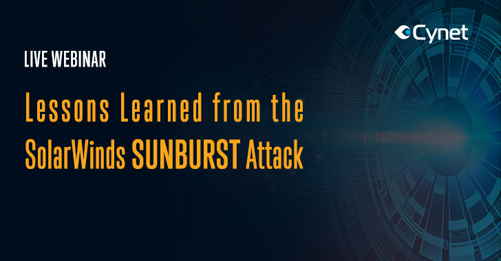 Cybersecurity Webinar — SolarWinds Sunburst: The Big Picture