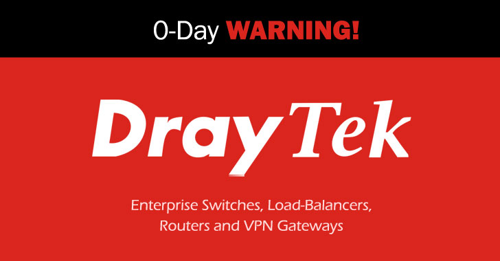 Hackers Exploit Zero-Day Bugs in Draytek Devices to Target Enterprise Networks