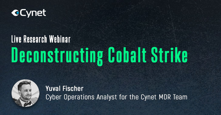 Live Cybersecurity Webinar — Deconstructing Cobalt Strike