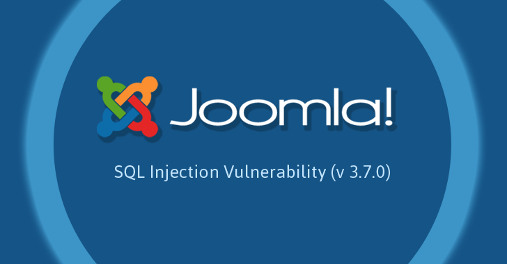 Latest Joomla 3.7.1 Release Patches Critical SQL Injection Attack