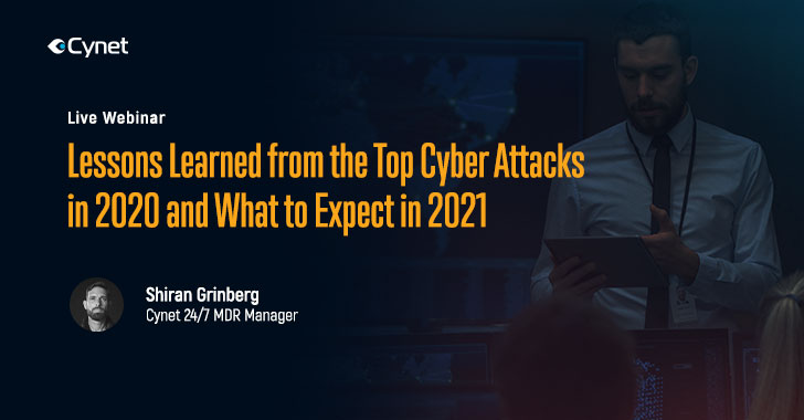 LIVE Webinar: Major Lessons to be Learned from Top Cyber Attacks in 2020