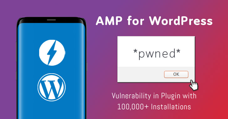 Popular AMP Plugin for WordPress Patches Critical Flaw – Update Now