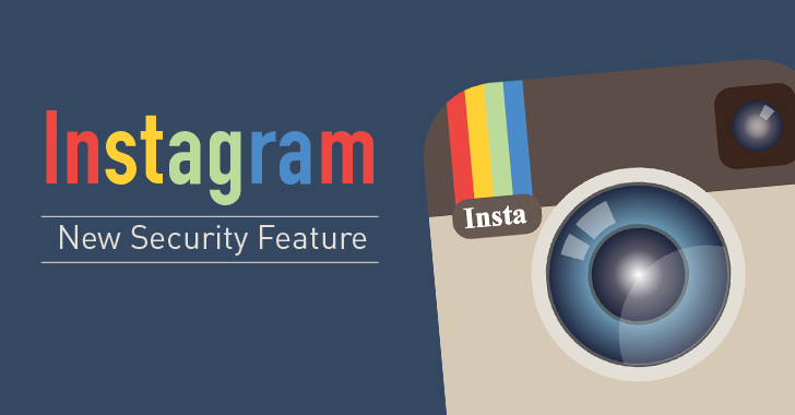 Instagram Adds Two-Step Verification to Prevent Account from being Hacked