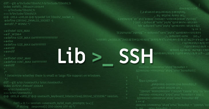 Libssh Releases Update to Patch 9 New Security Vulnerabilities