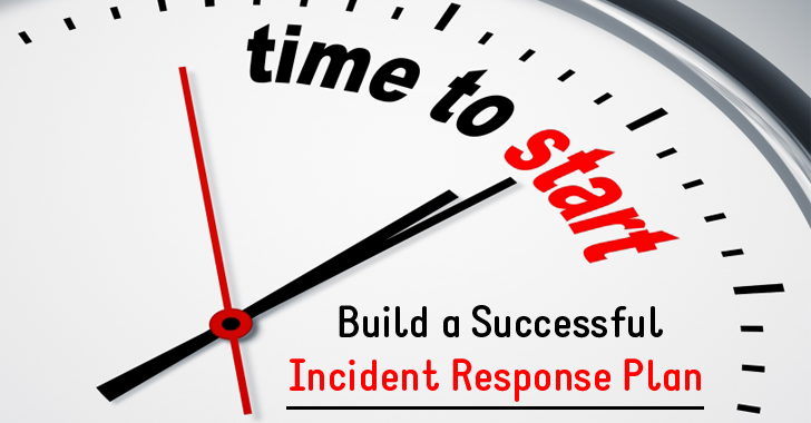 How to Build a Successful Incident Response Plan