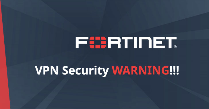 Fortinet VPN with Default Settings Leave 200,000 Businesses Open to Hackers