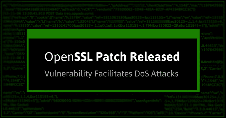 "OpenSSL Releases Patch For ""High"" Severity Vulnerability"